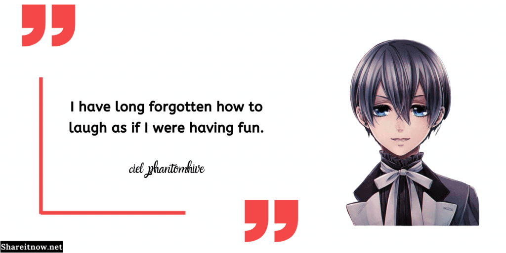 ciel phantomhive quotes